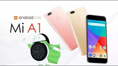 Xiaomi starts rolling out Android Oreo update for Mi A1